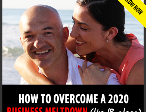 How To Avoid a 2020 Business Meltdown and Achieve Success.